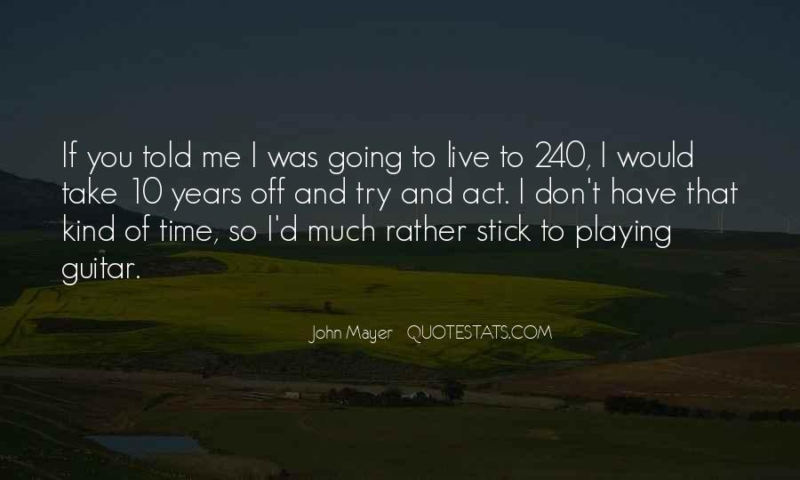 10 Years Time Quotes #41094