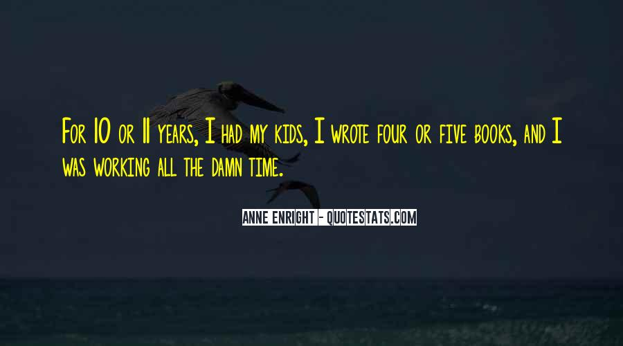 10 Years Time Quotes #786301