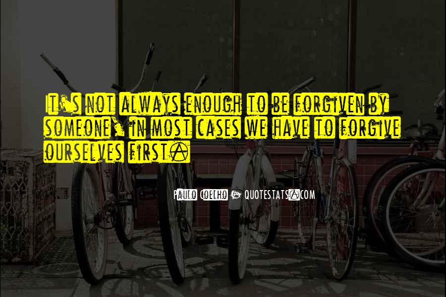 Quotes About Not Forgiving Someone #1190683