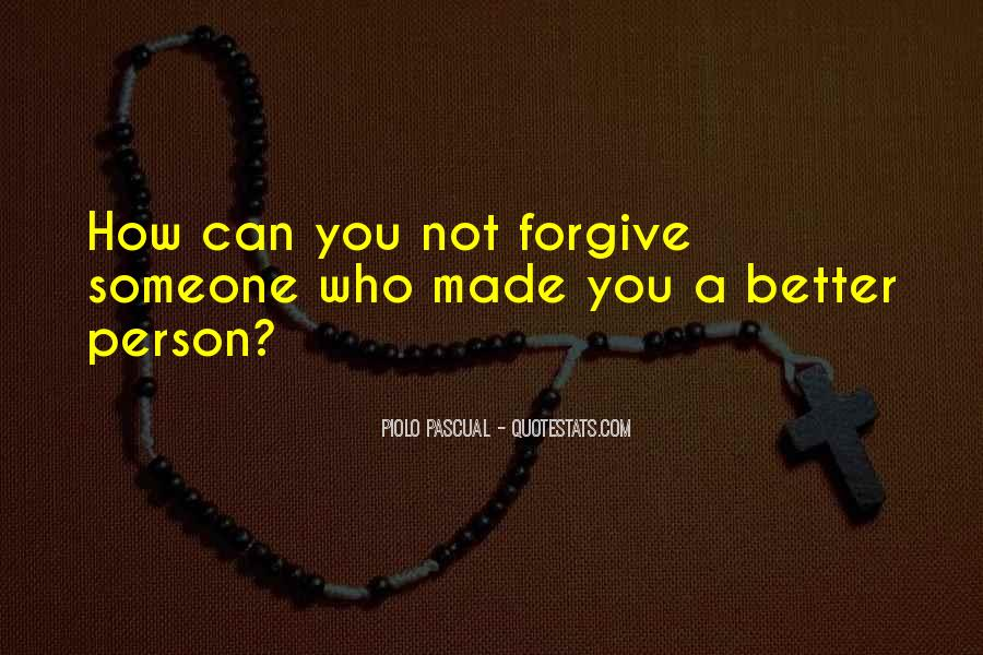 Quotes About Not Forgiving Someone #1390775