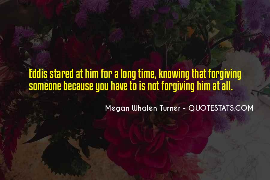 Quotes About Not Forgiving Someone #407873