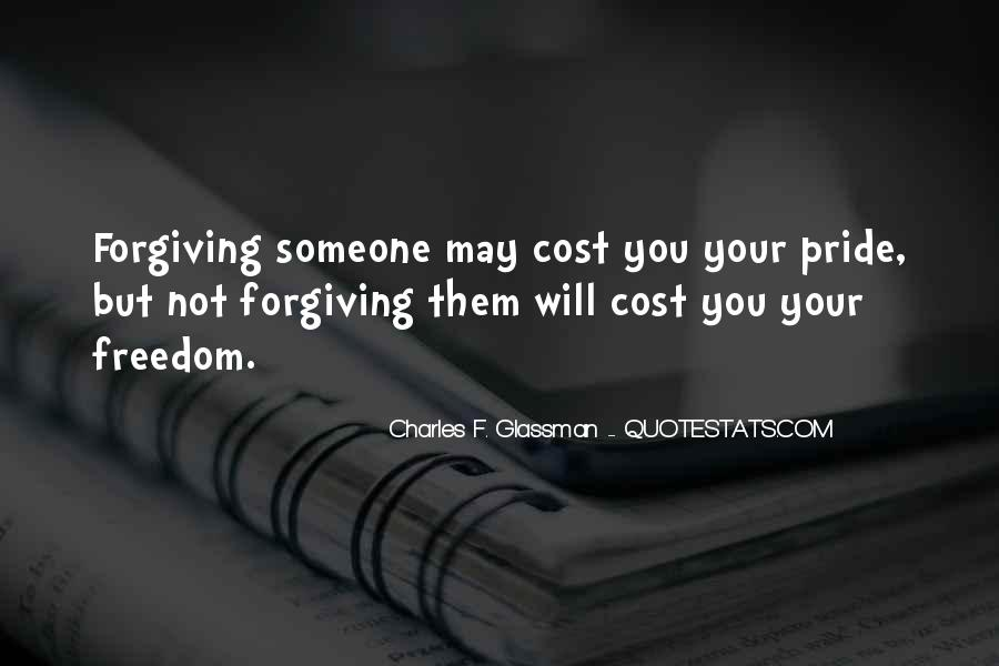 Quotes About Not Forgiving Someone #551696