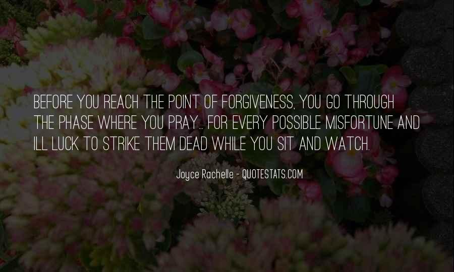 Quotes About Not Forgiving And Forgetting #1282022