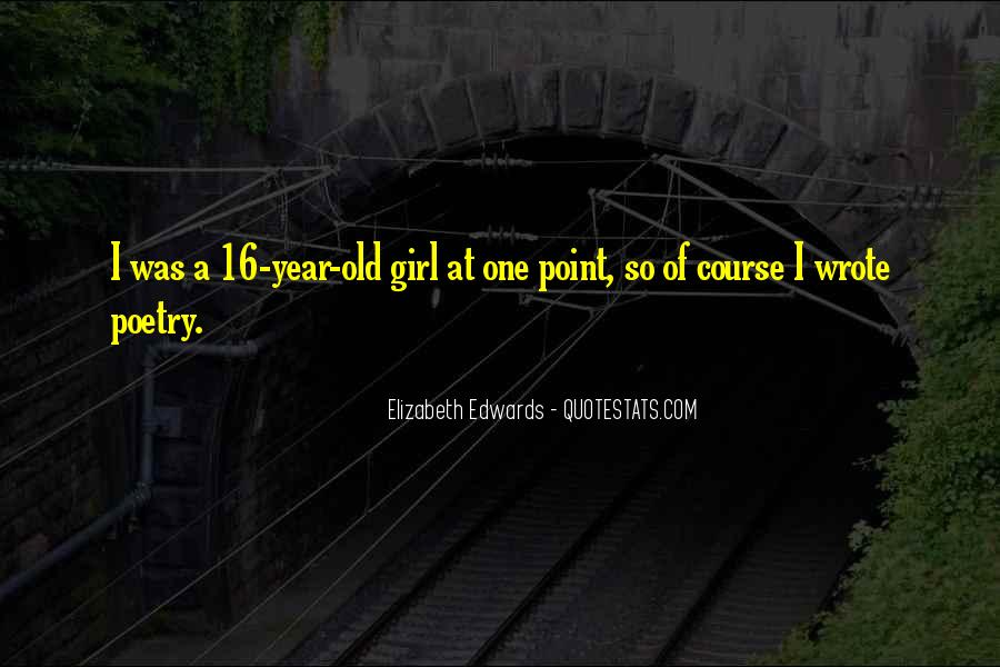 16 Year Old Quotes #171507