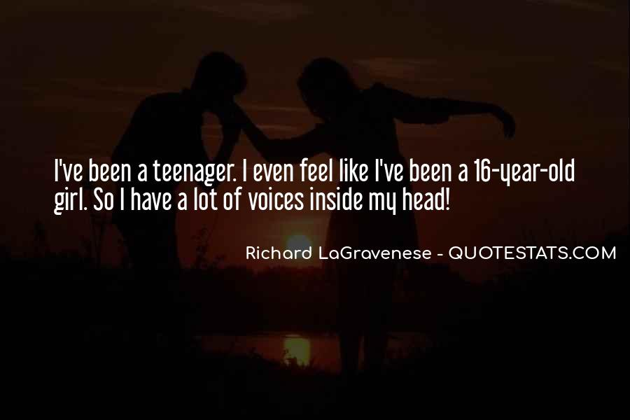 16 Year Old Quotes #797762