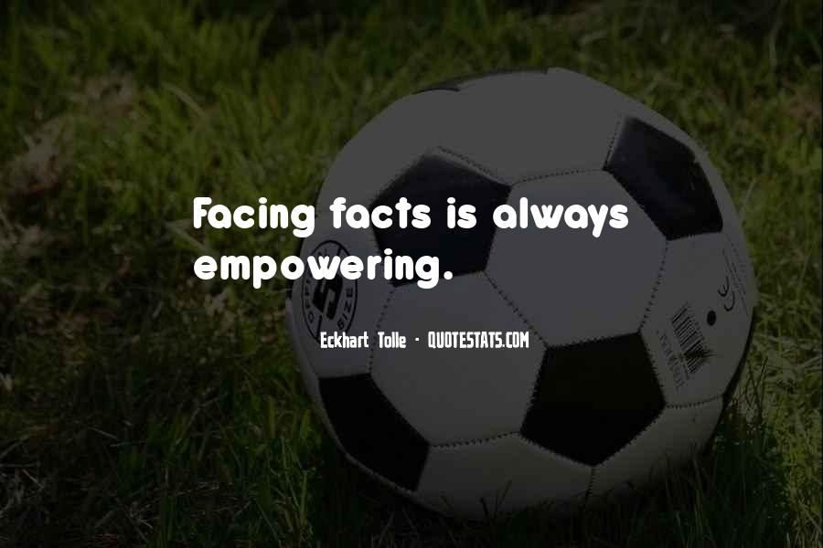 Quotes About Not Facing The Facts #199436