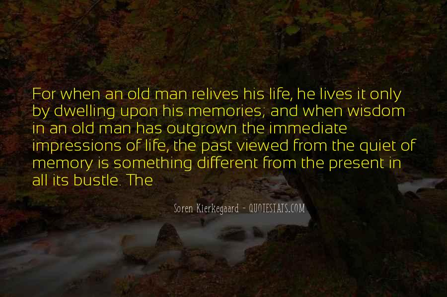 Quotes About Not Dwelling In The Past #101866