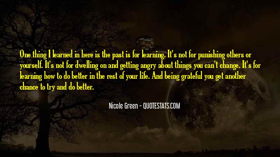 Quotes About Not Dwelling In The Past #1264232