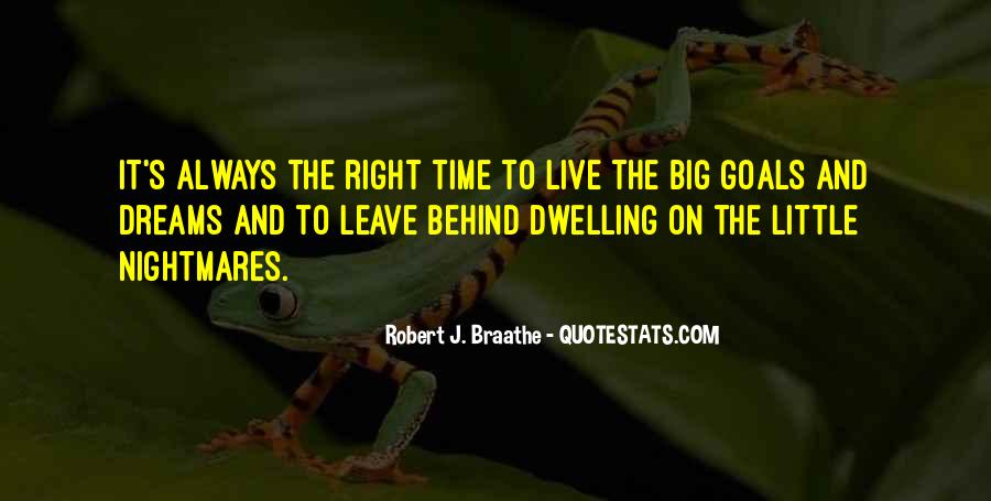 Quotes About Not Dwelling In The Past #139332