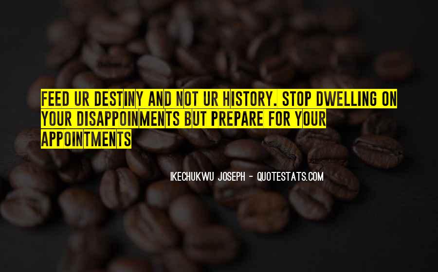 Quotes About Not Dwelling In The Past #91784