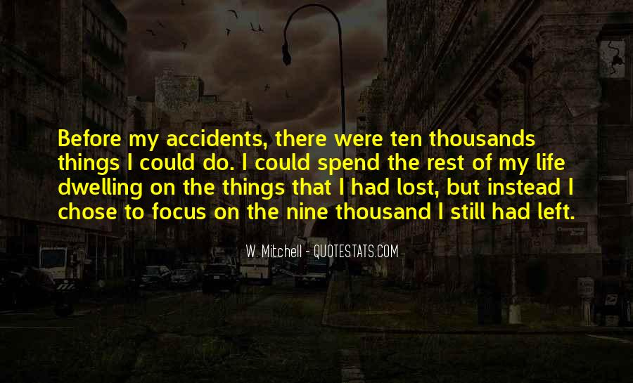 Quotes About Not Dwelling In The Past #95222