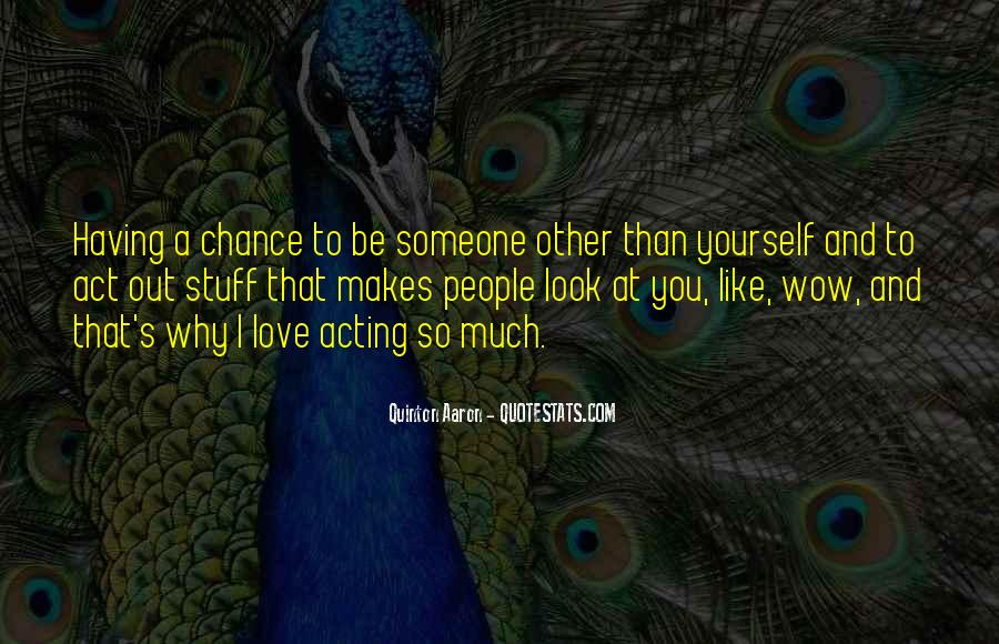 2 Chance Love Quotes #4101