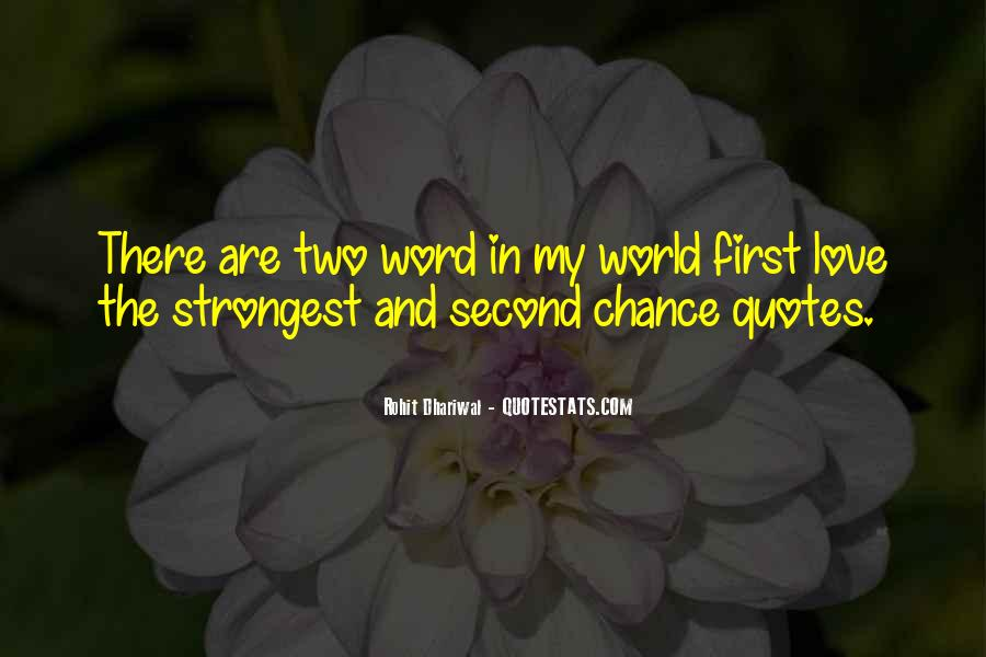 2 Chance Love Quotes #95555