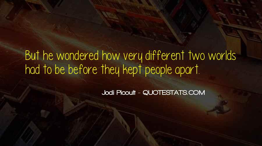 2 Different Worlds Quotes #233116