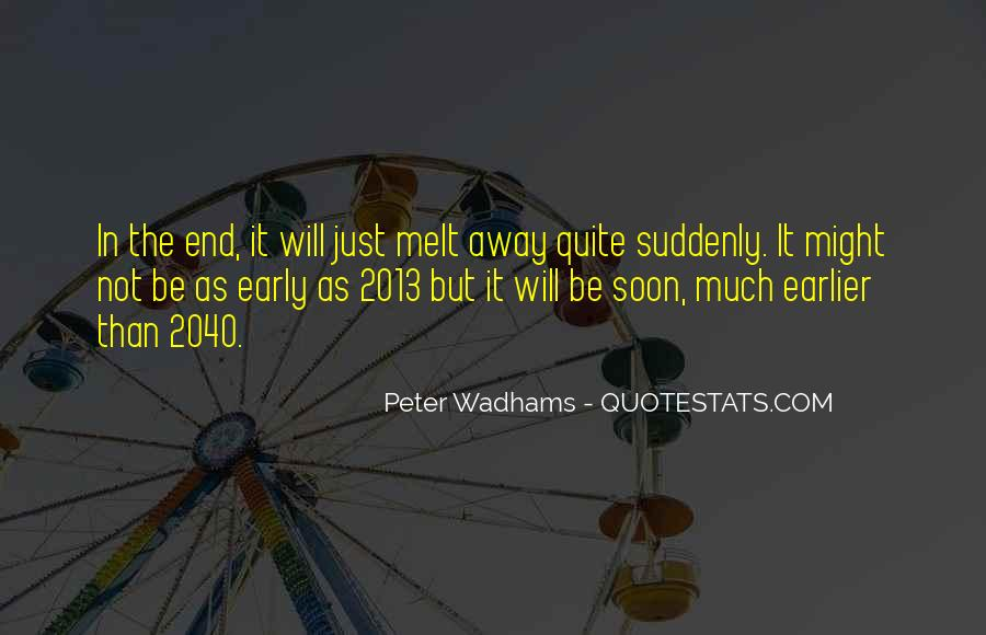 2013 Has Come To An End Quotes #496151