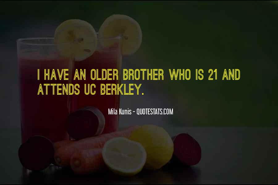 21 And Older Quotes #1285546