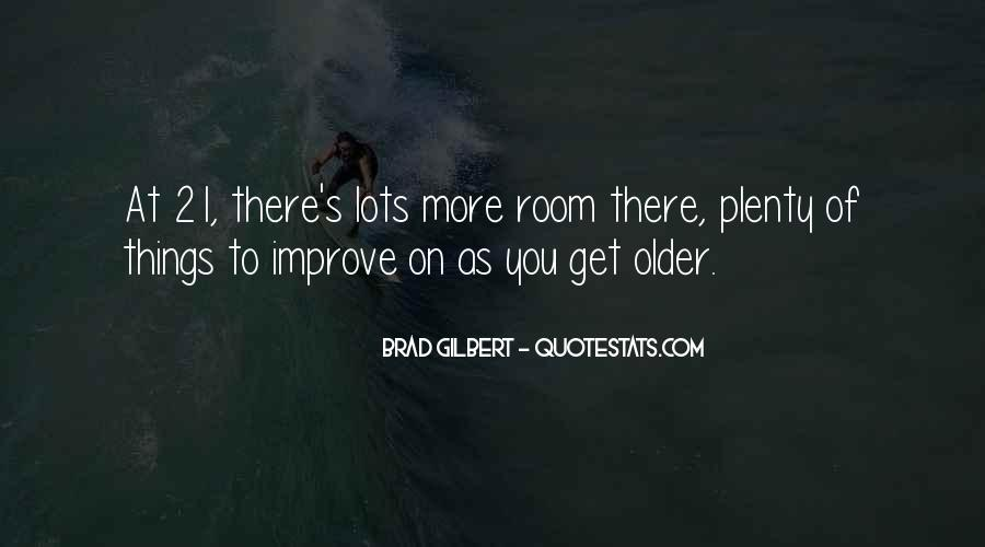 21 And Older Quotes #1537689