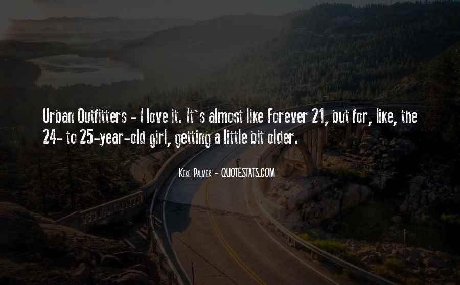 21 And Older Quotes #361281
