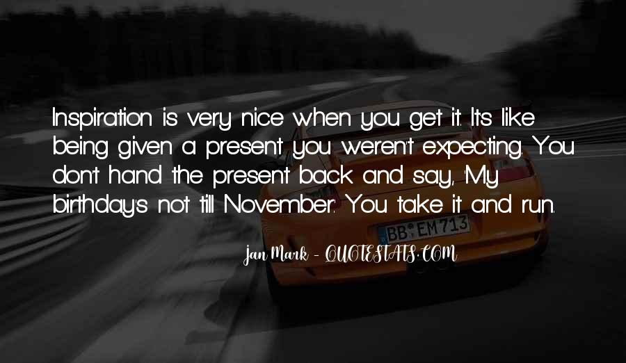 21 November Birthday Quotes #38873