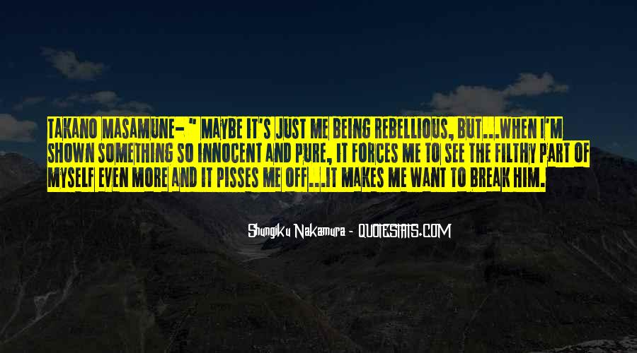 Quotes About Not Being Shown #34219