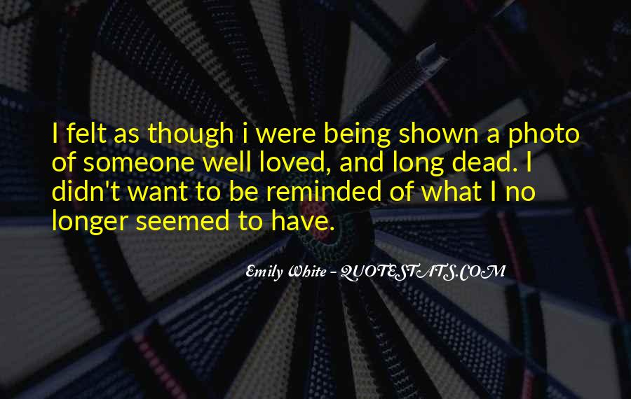 Quotes About Not Being Shown #623651