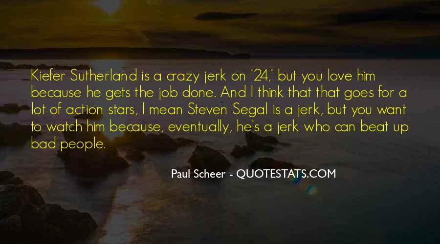 24 Kiefer Sutherland Quotes #1443806