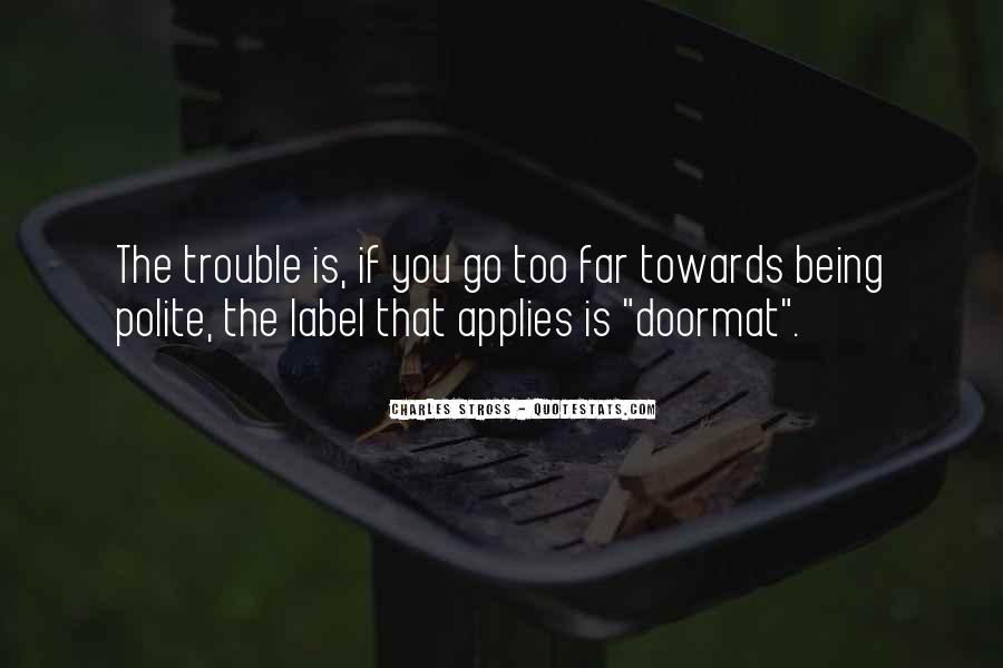 Quotes About Not Being Polite #1129103