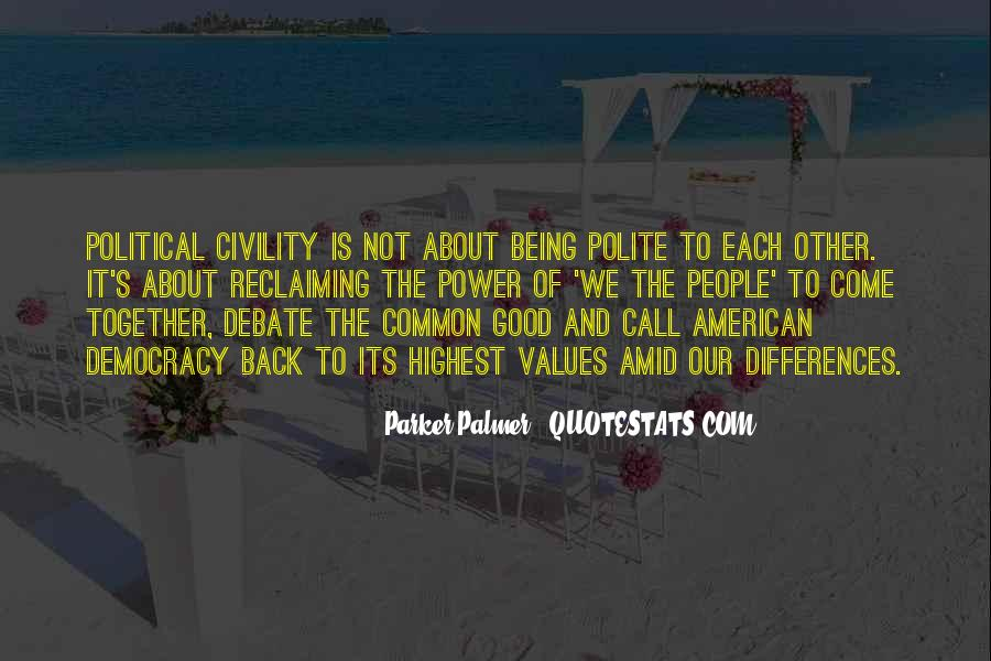 Quotes About Not Being Polite #1262934