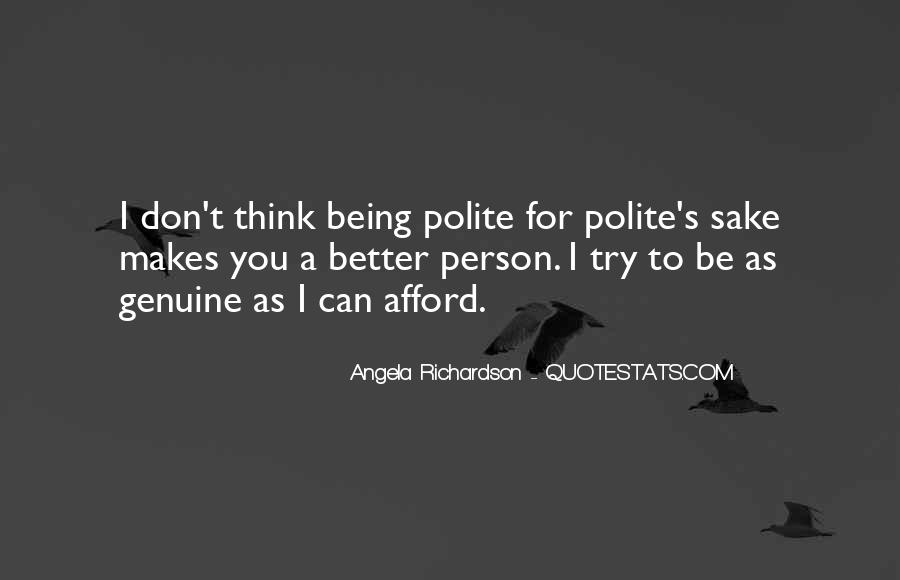 Quotes About Not Being Polite #1399175