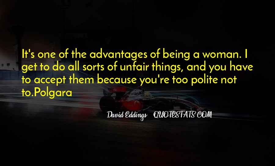 Quotes About Not Being Polite #1522708