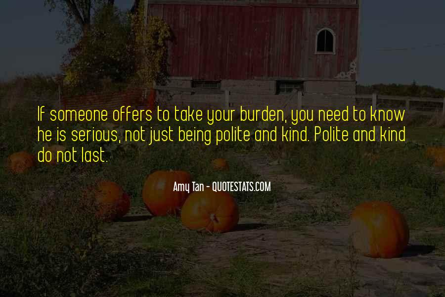 Quotes About Not Being Polite #1868