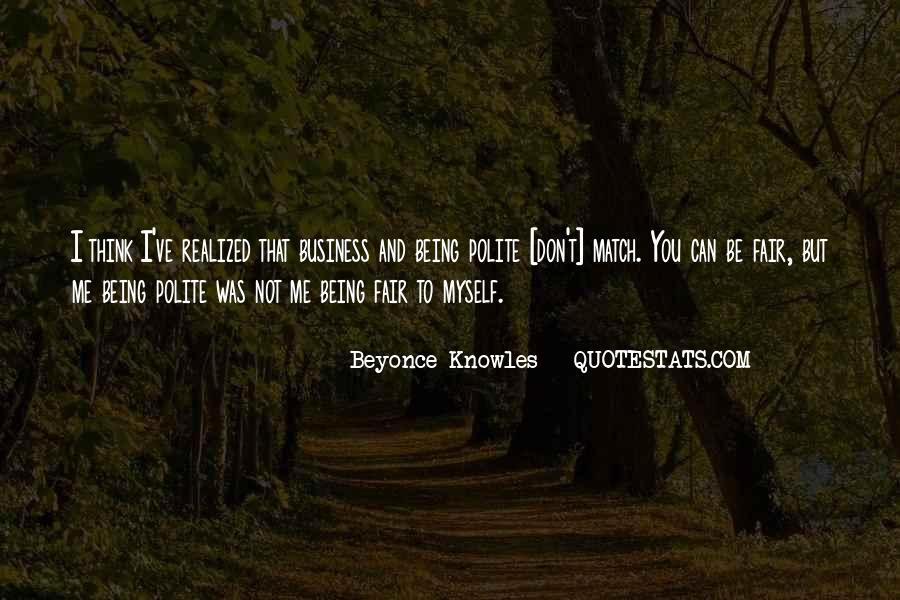 Quotes About Not Being Polite #227755