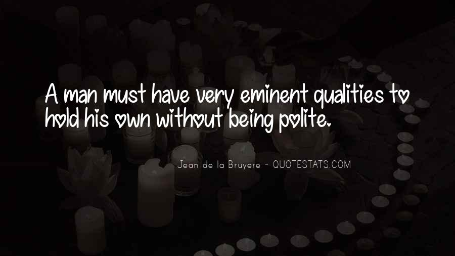 Quotes About Not Being Polite #475377