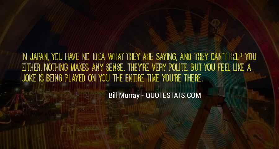 Quotes About Not Being Polite #651150