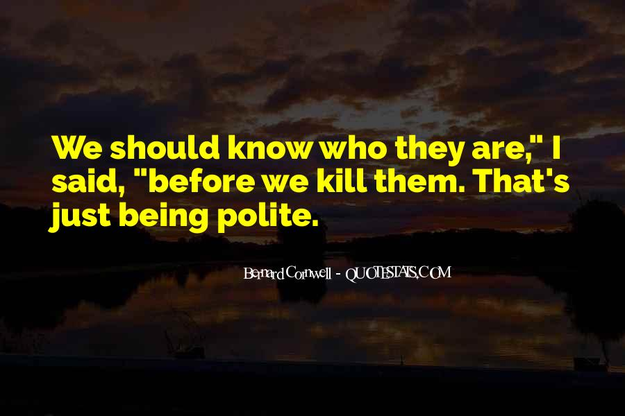 Quotes About Not Being Polite #754400