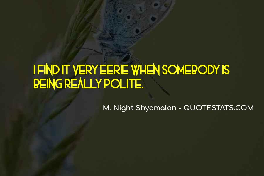 Quotes About Not Being Polite #953966