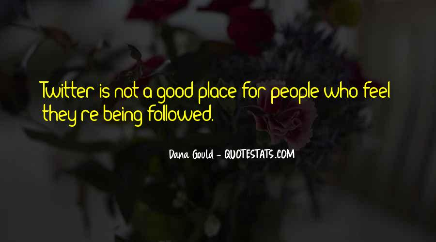 Quotes About Not Being In A Good Place #1151603