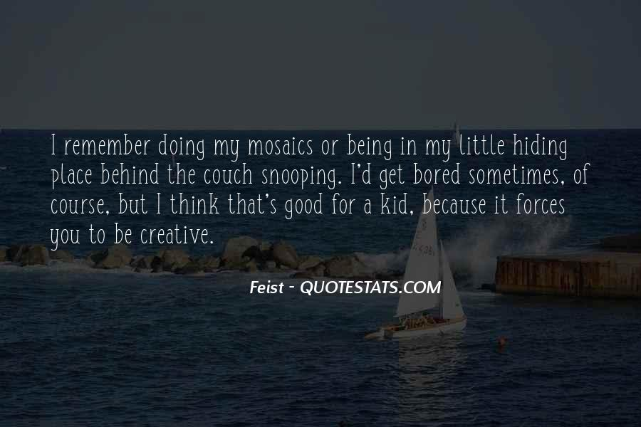 Quotes About Not Being In A Good Place #641778
