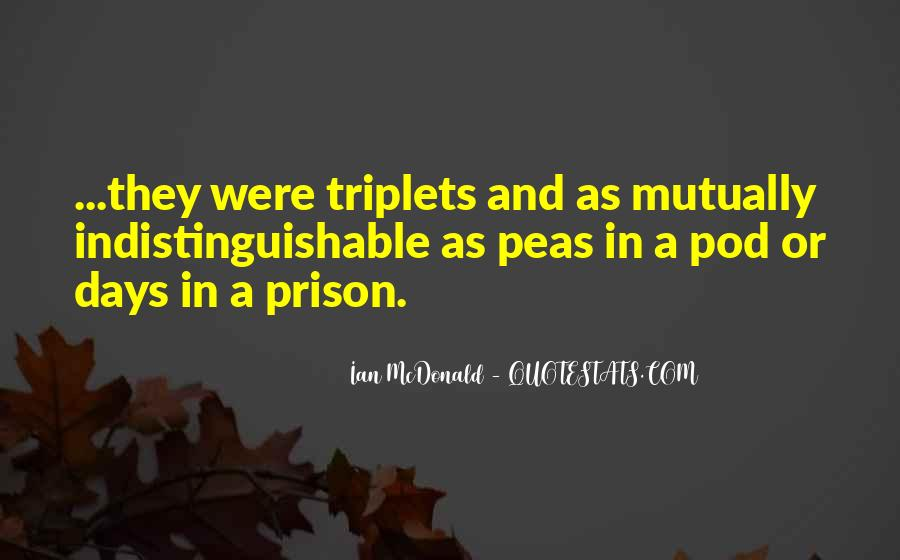 3 Peas In A Pod Quotes #4566