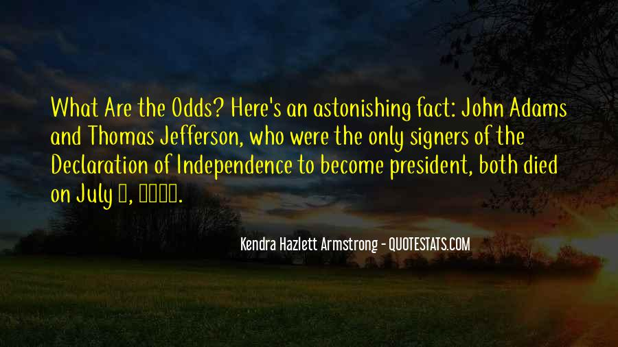 4 Of July Quotes #718698