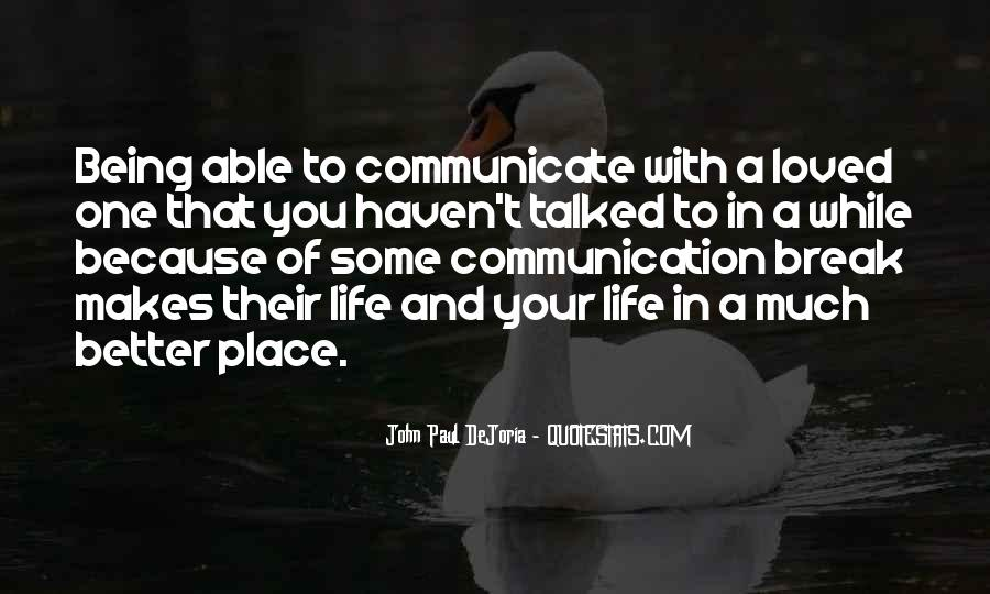 Quotes About Not Being Able To Communicate #1083353