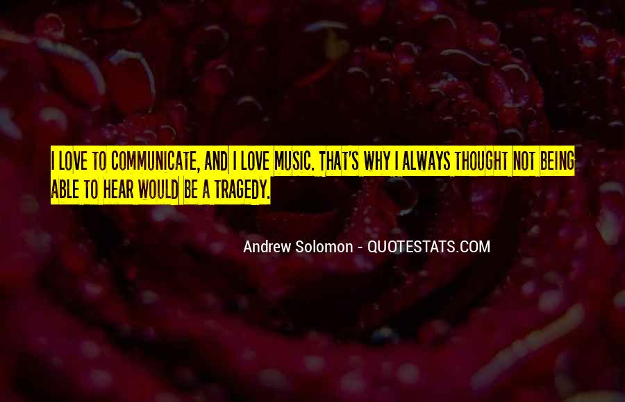 Quotes About Not Being Able To Communicate #353920