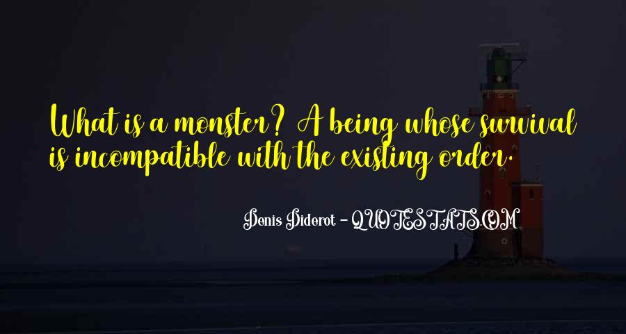Quotes About Not Being A Monster #1381913