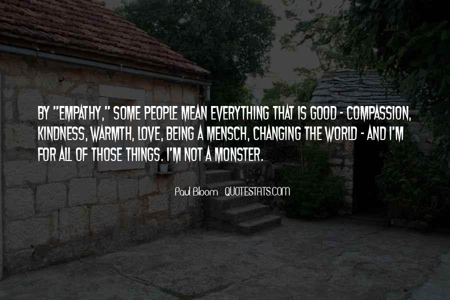 Quotes About Not Being A Monster #154454