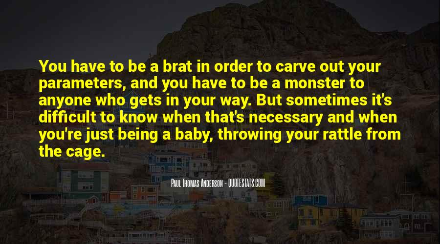 Quotes About Not Being A Monster #243095