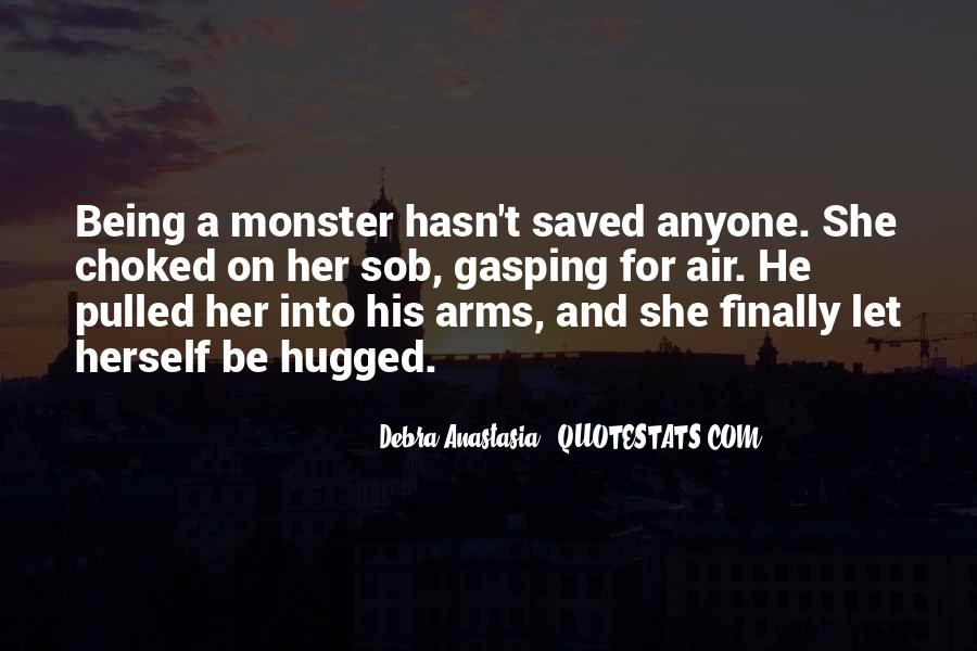 Quotes About Not Being A Monster #356116