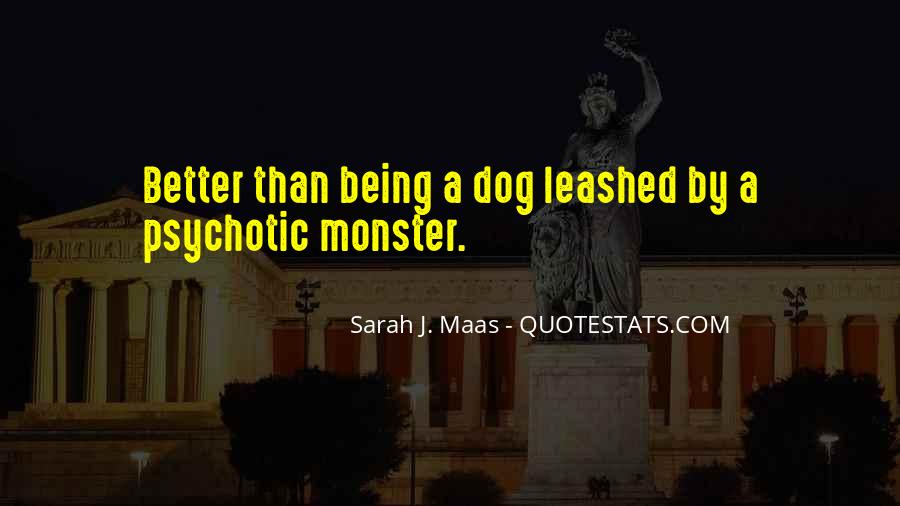 Quotes About Not Being A Monster #416299