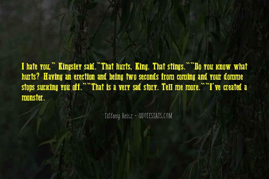 Quotes About Not Being A Monster #477659