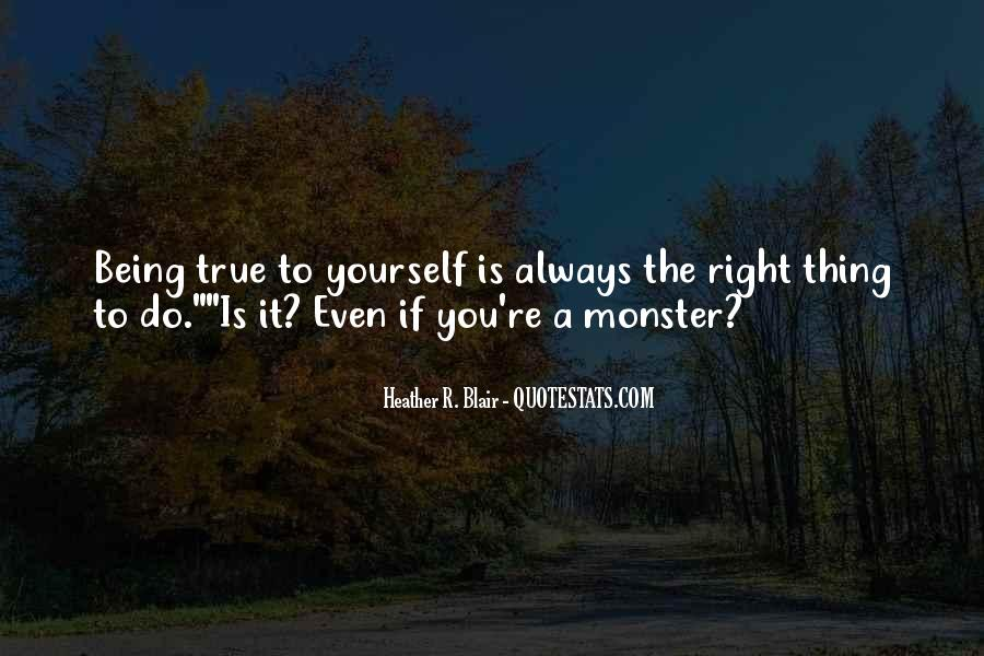 Quotes About Not Being A Monster #52764
