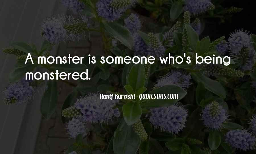 Quotes About Not Being A Monster #611954